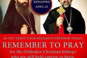 Τρία χρόνια από την απαγωγή των Επισκόπων Χαλεπίου-Μια προσευχή…